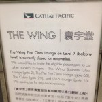 The First Class lounge at HKG was closed.