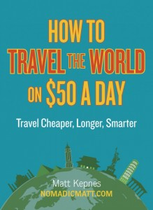 How to Travel the World on $50 a Day