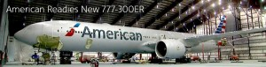 American plans to fly its new 777-300ER on the LAX-London route.