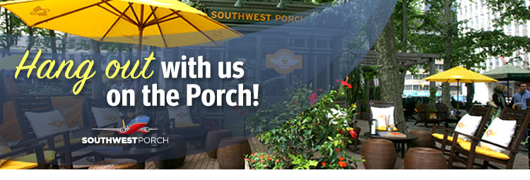 Southwest Airlines Porch Parties.