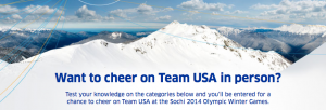 Win a trip to the 2014 Winter Olympics.