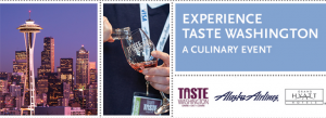 """Win a trip to attend culinary event, """"Taste Washington""""."""