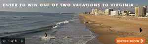 Win one of two great vacations to Virginia.