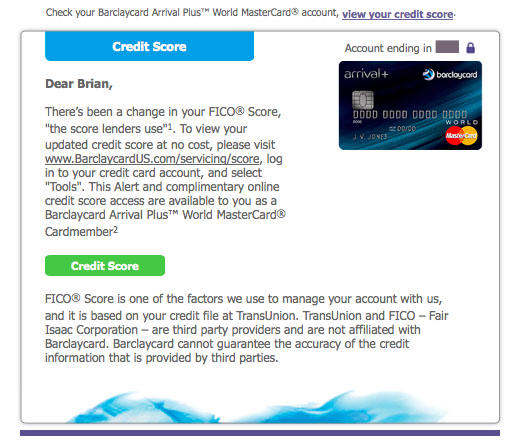 Barclaycard sends email alerts when it detects a change in a cardholder's credit score - such as mine