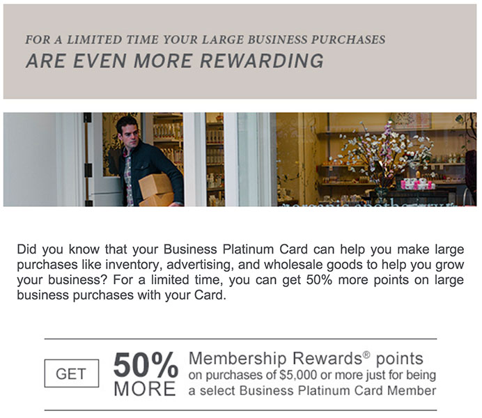 You can get a bonus on big purchases by using your Amex Business Platinum card.